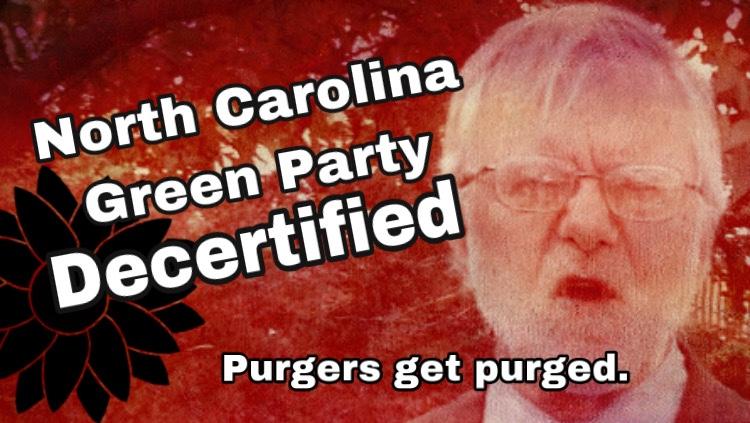 North Carolina Green Party Decertified By North Carolina—good.